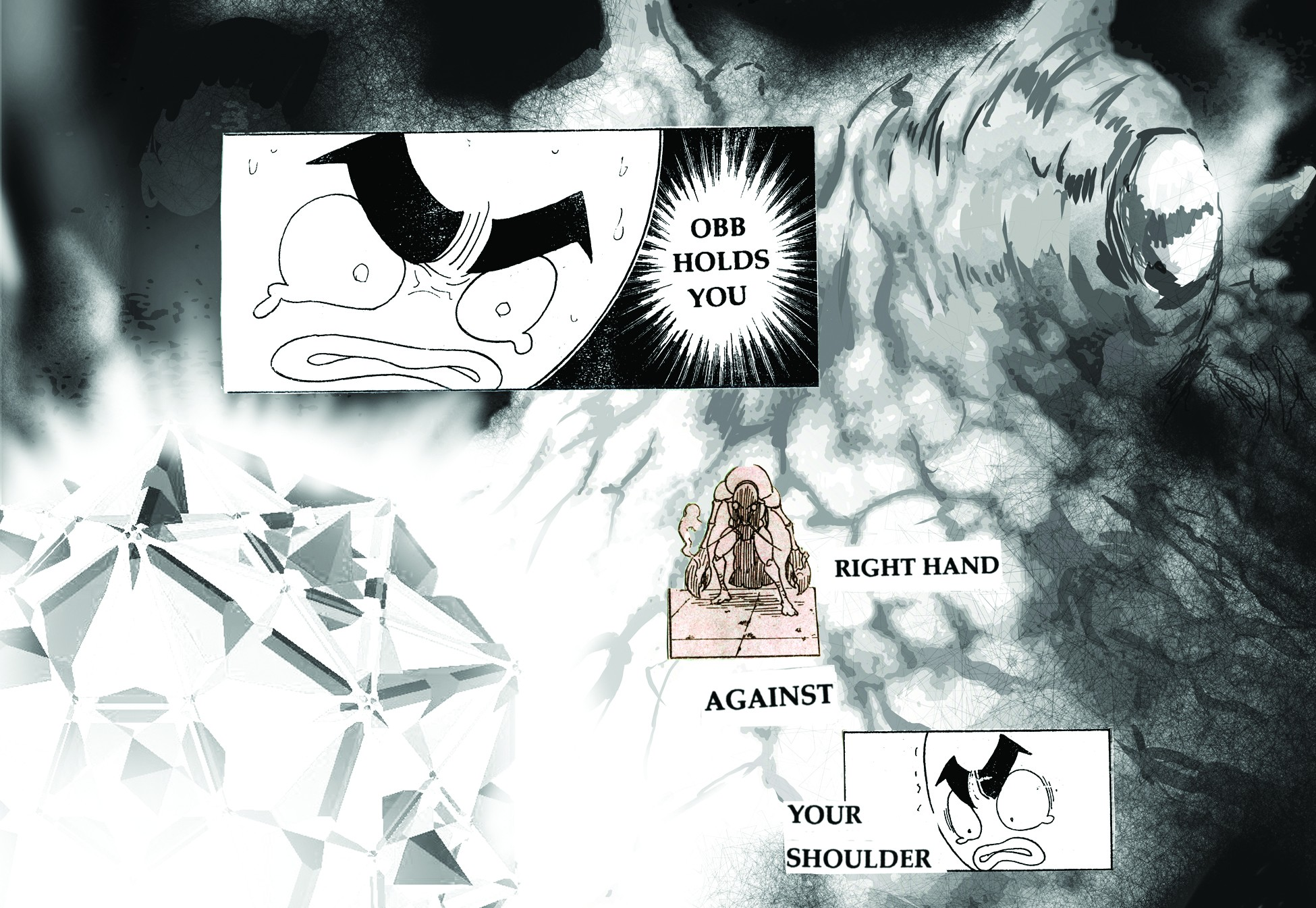 "An image of a visual poem by Paolo Javier with illustrations by Alex Tarampi. The text reads ""OBB HOLDS YOU,"" ""RIGHT HAND,"" ""AGAINST,"" ""YOUR SHOULDER."""
