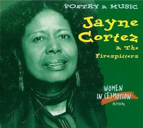 Jayne Cortez & The Firespitters Poster