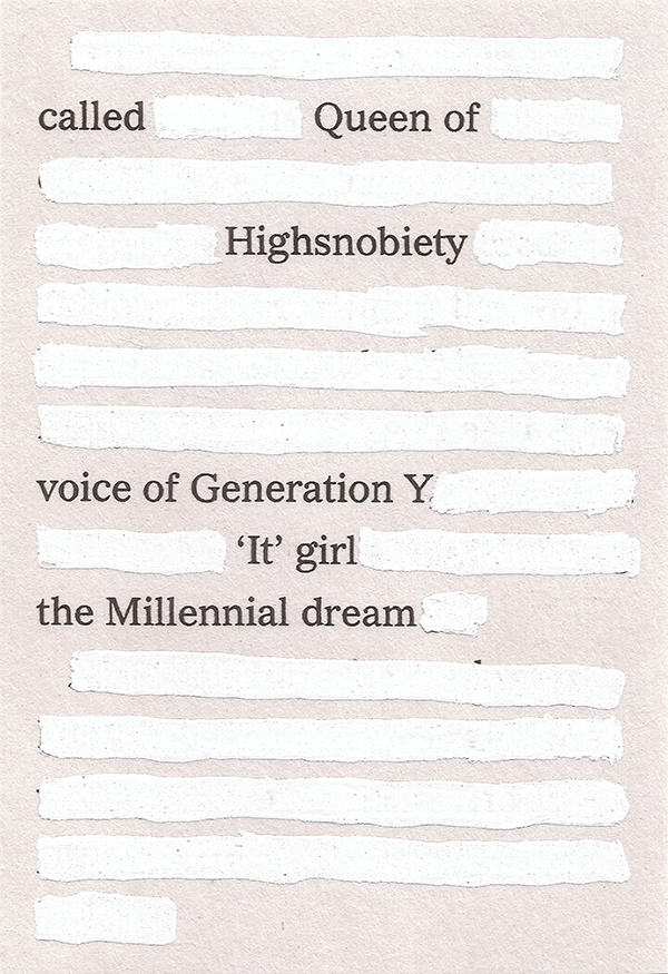 called Queen of // Highsnobiety // voice of Generation Y / 'It' girl / the Millennial dream